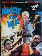 """Charlier - Hubinon - Le Démon Des Caraïbes Une Aventure De BARBE ROUGE - """" Mort Ou Vif """" - Dargaud - ( 1984 ) - Barbe-Rouge"""