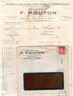 Facture + Enveloppe - Etablissements F. Mouton à Paris - Aciéries, Laminoirs & Tréfileries De La Plaine Saint Denis - Frankrijk
