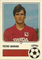 Figurina Forza Goal, Pietro Mariani, Torino, Campionato Serie A 1985-1986, Ed. Perfetti - Calcio