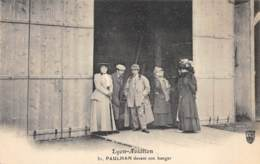 "AVIATION - MEETING - ""LYON AVIATION"" 1910 - PAULHAN DEVANT SON HANGAR - Demonstraties"