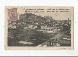 GRUSS AUS PHILIPPOPOLI (PLOVDIV) SACHAT-TEPE UND DJAMBAS- TEPE 1919 - Bulgarie