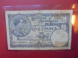 BELGIQUE 5 FRANCS 27-10-1925 CIRCULER (B.6) - [ 2] 1831-... : Reino De Bélgica