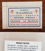 FRANCE Libération - Vignette Courrier De La Libération Liaison Postale Aérienne Spéciale Saumur - La Réunion 20 Mai 1945 - Libération