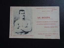 Sport ( 136 )  LE BICEPS Lecture 1902   -  Worstelen  Constant - Le - Boucher ( Champion De Belgique ) - Lutte