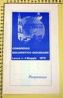 CONGRESSO EUCARISTICO DIOCESANO LECCE 2 - 9 MAGGIO 1976 PROGRAMMA - Programmi