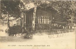 Cp LYON 69 - 1924 - Parc De La Tête D'Or - Le Grand Chalet (café Restaurant) N° 315 E.R. - Lyon