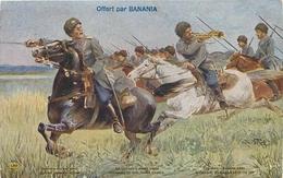 OFFERT PAR BANANIA - CPA PUB - LA CHARGE DES COSAQUES DU DON - ARMEE RUSSE - WW1 - PUB RECTO-VERSO - Pin's