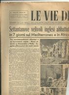 LE  VIE  DELL'ARIA    17  MAGGIO   1942  XX L'ALTO  ELOGIO  AL  DUCE  SETTANTANOVE  VELIVOLI INGL. ABBATTUTI - War 1939-45