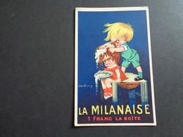 Publicité ( 3 ) Reclame   LA  MILANAISE  Illustrateur John Ouwy - Publicité