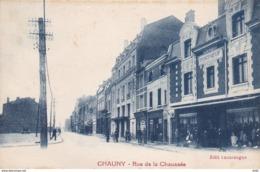 AISNE CHAUNY RUE DE LA CHAUSSEE - Chauny