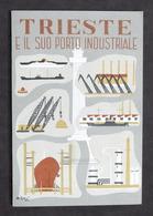Storia Locale Friuli - Trieste E Il Suo Porto Industriale - 1951 Ca. - Otros