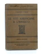 Agraria Ottavi - Vannuccini E Fabiani - Le Viti Americane E L'innesto - Ed. 1923 - Otros
