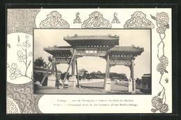 AK Pekin, Triumphal Arch At The Entrance Of The Marble-Bridge - China