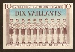 MONNAIE BILLET FICTIF 10 VAILLANTS - SCOUT SCOUTISME - A COEURS VAILLANTS RIEN D'IMPOSSIBLE - BADEN POWELL - Scoutismo