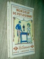 Monsieur De Puyloubard  Esquisse Du Vieux Périgord  Marquise De Pindray D'Ambelle  1928 - Livres, BD, Revues