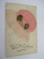 C.P.A.- Carte Tissu - Bonnet - Sainte Catherine - 1920 - TTB (CK 96) - Saint-Catherine's Day