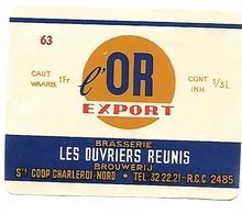 ETIQUETTE BIERE EXPORT / BR. LES OUVRIERS REUNIS / CHARLEROI - Beer