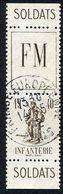 France Franchise Militaire N°10A Oblitéré, Qualité Superbe - Franchise Militaire (timbres)