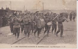 Marseille Les Troupes Russes A Marseille  La Musique - Autres