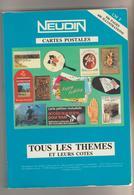 CATALOGUE NEUDIN 1989 536 PAGES - LES THEMES POIDS 850 GRAMMES - Livres