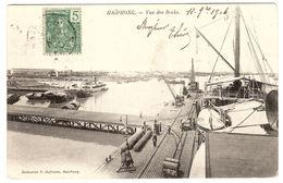 VIET NAM - HAÏPHONG - Vue Des Docks - Ed. P. Dufresne, Haiphong - Viêt-Nam