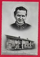 CARTOLINA VG ITALIA - Casetta Dove Nacque San Giovanni Bosco Il 16 Agosto 1815 - 10 X 15 - 1954 - Santi