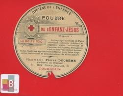 TOURCOING NORD DECREME Rue St Jacques  PHARMACIEN RARE ETIQUETTE Poudre Enfant JESUS PHARMACIE CIRCA 1900 - Etiquettes