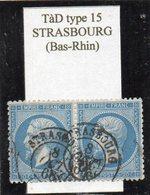 Bas-Rhin - N° 22 En Paire Obl TàD Type 15 Strasbourg - 1862 Napoléon III