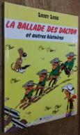 Lucky Luke: La Ballade Des Dalton Et Autres Histoires (ÉO) - Livres, BD, Revues