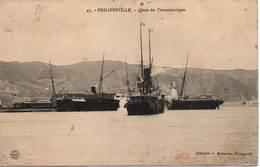PHILIPPEVILLE - Quais Des Transatlantiques - Skikda (Philippeville)