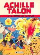 Achille Talon T 19 Achille Talon Et Le Grain De Folie  EO BE DARGAUD  01/1978  Greg (BI2) - Achille Talon