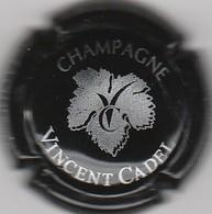 CAPSULE  MUSELET . CHAMPAGNE . VINCENT CADEL. VAUCIENNES  LA CHAUSSEE - Champagne