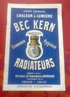 Catalogue Eclairage Société Française Chaleur Et Lumière Bec Kern Bordeaux 1909-1910 Public Et Domestique Lanternes - Publicités