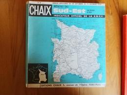 Chaix Réseau Du SUD-EST Indicateur Officiel De La SNCF 1973 - Europe