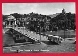 CARTOLINA VG ITALIA - TORINO - Gran Madre E Monte Cappuccini - 10 X 15 - 1959 EUROPA - Chiese