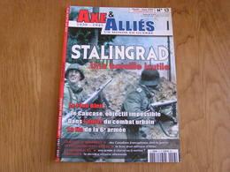 AXE ET ALLIES N° 13 Guerre 40 45 Stalingrad Front Russie Plan Bleu Caucase Royal 22 è Régiment Keitel Arhnem Werhmacht - Guerre 1939-45