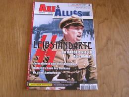 AXE ET ALLIES N° 14 Guerre 40 45 Leibstandarte SS Garde Hitler LSSAH Balkans Barbarossa Invasion Russie Est Or Des Nazis - Guerre 1939-45