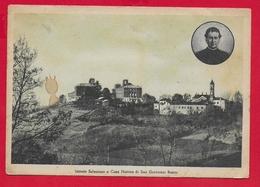 CARTOLINA VG ITALIA - CASTELNUOVO DON BOSCO (AT) - Istituto Salesiano Casa Nativa Di San Giovanni Bosco - 10 X 15 - Heiligen