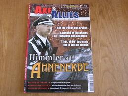AXE ET ALLIES N° 16 Guerre 40 45 Himmler Ahnenerde Tibet SS Nazi Kampfgruppe Peiper Ardennes Malmédy Iliouchine II-2 - Guerre 1939-45