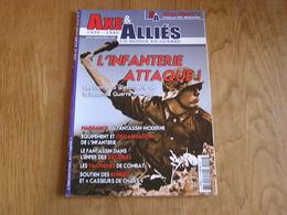 AXE ET ALLIES Hors Série N° 2 Guerre 40 45 Infanterie Fantassin Soldat Allemand Français Américain Russe Japonais Armée - Guerre 1939-45