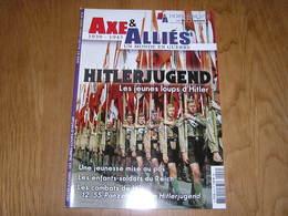 AXE ET ALLIES Hors Série N° 8 Guerre 40 45 Hitlerjugend Jeunesse Hitlérienne Hitler Nazisme SS Panzer Division France - Guerre 1939-45