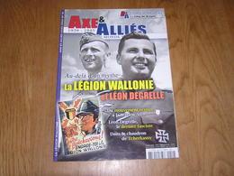 AXE ET ALLIES Hors Série N° 10 Guerre 40 45 Légion Wallonne Wallonie Degrelle Rex Wallonien Tcherkassy Waffen SS Russie - Guerre 1939-45