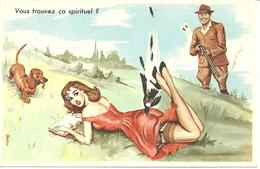 CPA HUMOUR CHASSE / VOUS TROUVEZ CA SPIRITUEL - Humor