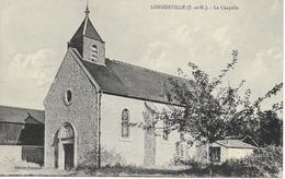 77 LONGUEVILLE  La Chapelle Cpa écrite En 1931 - Autres Communes