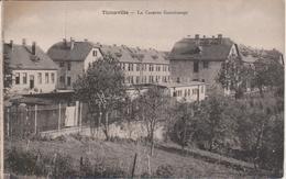 57 - THIONVILLE - GUENTRANGE - LA CASERNE DES CRS - ANCIENNEMENT COLONIE DE VAVANCES DES THIONVILLOIS - Thionville