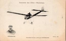 Souvenir Des Fêtes D'Aviations - Monoplan Sommer, Piloté Par KIMMERLING - - France