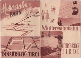 Muttereralmbahn Innsbruck Tirol. Depliant Pubblicitario - Dépliants Turistici