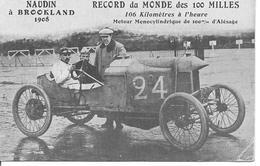 NAUDIN à BROOKLAND 1908 RECORD DES 100 MILLES Sport Automobile - Sonstige