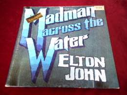 ELTON  JOHN  ° MADMAN ACROSS THE WATER - Vinyl-Schallplatten