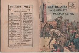 MILITARIA GUERRE 1914 1918 - LES BELGES A LA CONQUETE DE LEUR PATRIE DE LEON GROC, COLLECTION PATRIE 1919, A VOIR - 1914-18